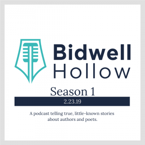 Bidwell Hollow logo, Season 1, Feb. 23, 2019, A podcast telling true but little-known stories about authors and poets.