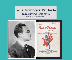 "Header reading, ""Louis Untermeyer: TV Star to Blacklisted Celebrity 
