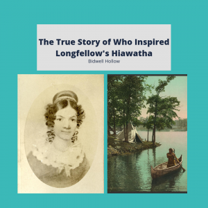 """Jane Johnston Schoolcraft and a scene from """"The Song of Hiawatha"""" below the text, The True Story of Who Inpsired Longfellow's Hiawatha"""