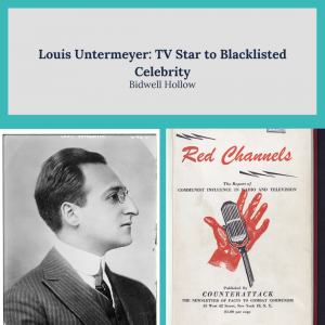 """Louis Untermeyer photo and the cover of Red Channels below this text: """"Louis Untermeyer: TV Start to Blacklisted Celebrity."""""""