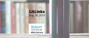 Books standing on a wooden table next to the Bidwell Hollow logo and these words: LitLinks, Aug. 30, 2019, #BeLiterary.