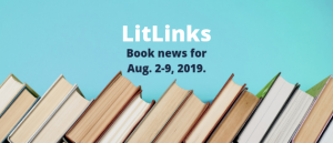 """Stack of books below the words, """"LitLinks, Book news for Aug. 2-9, 2019."""""""