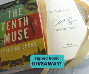 """Signed copy of Catherine Chung's novel The Tenth Muse and these words: """"Signed book giveaway!"""""""