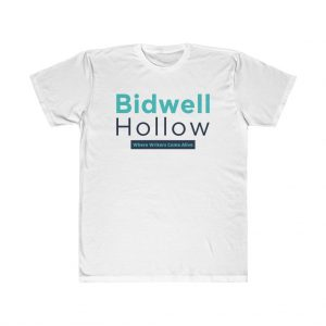 """T-shirt with the Bidwell Hollow logo and the words, """"Where Writers Come Alive"""""""