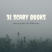 31 Scary Books That Are Perfect for Halloween